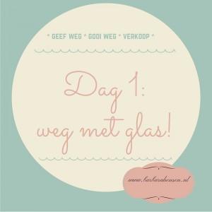 Dag 1- glas